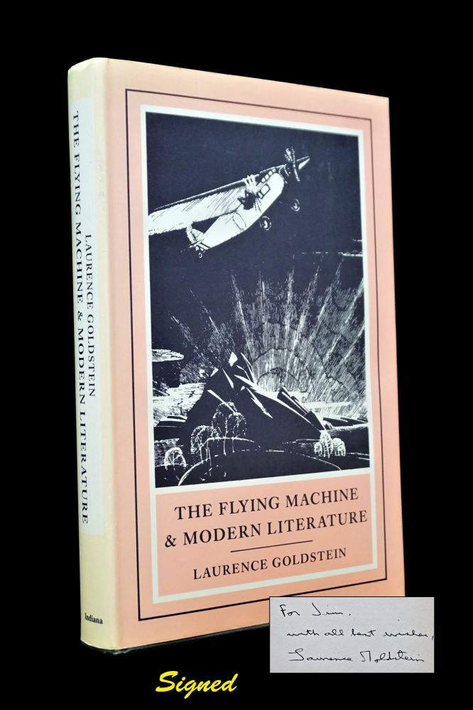 The Flying Machine & Modern Literature. Laurence Goldstein.
