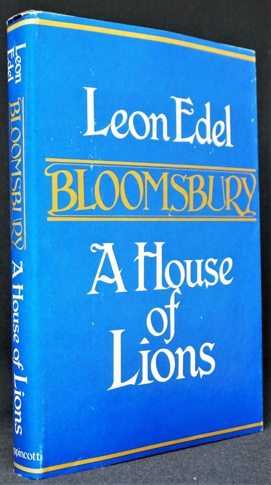 Bloomsbury: A House of Lions. Bloomsbury Group, Clive Bell, Vanessa Bell, Roger Fry, Duncan...