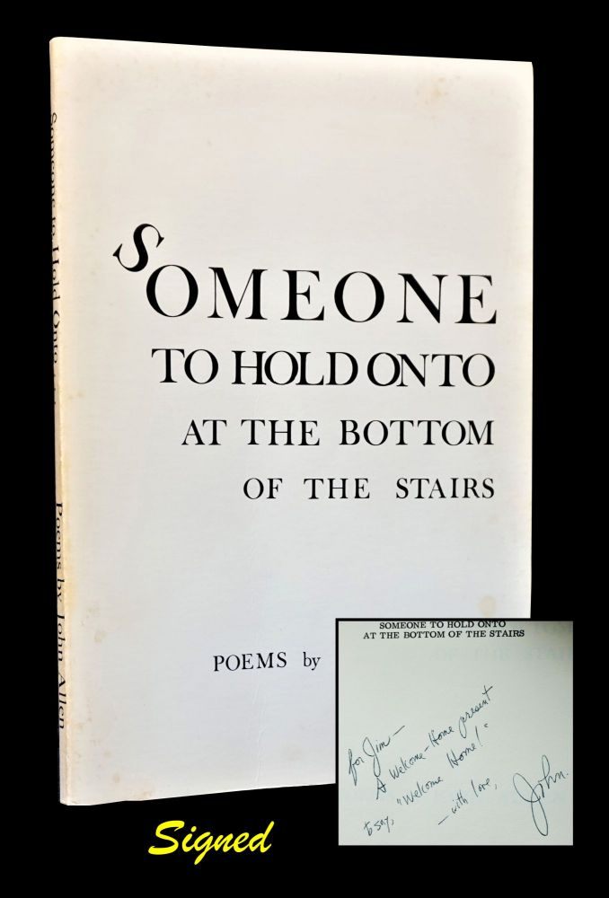 Someone to Hold Onto at the Bottom of the Stairs. John Allen