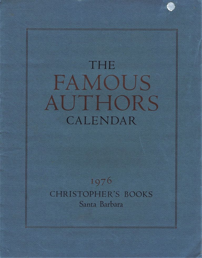 The Famous Authors Calendar, 1976. Barry Gifford, David Meltzer, Robert Peters.
