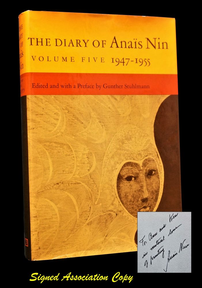 The Diary of Anais Nin, Volume Five 1947-1955 with: A Photographic Supplement to the Diary of Anais Nin. Anais Nin.