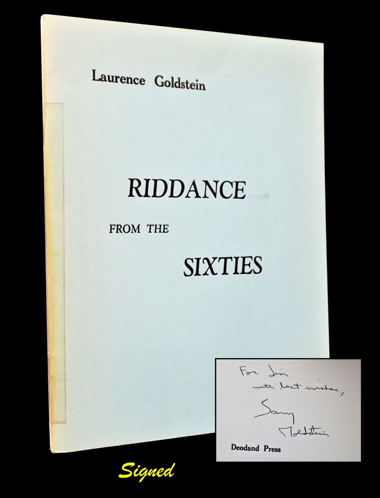 Riddance from the Sixties with: Ephemera. Laurence Goldstein.
