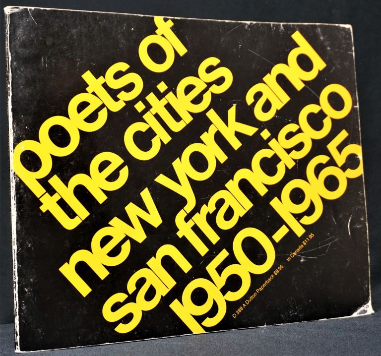 Poets of the Cities: New York and San Francisco 1950-1965. Kenneth Anger, William S. Burroughs,...