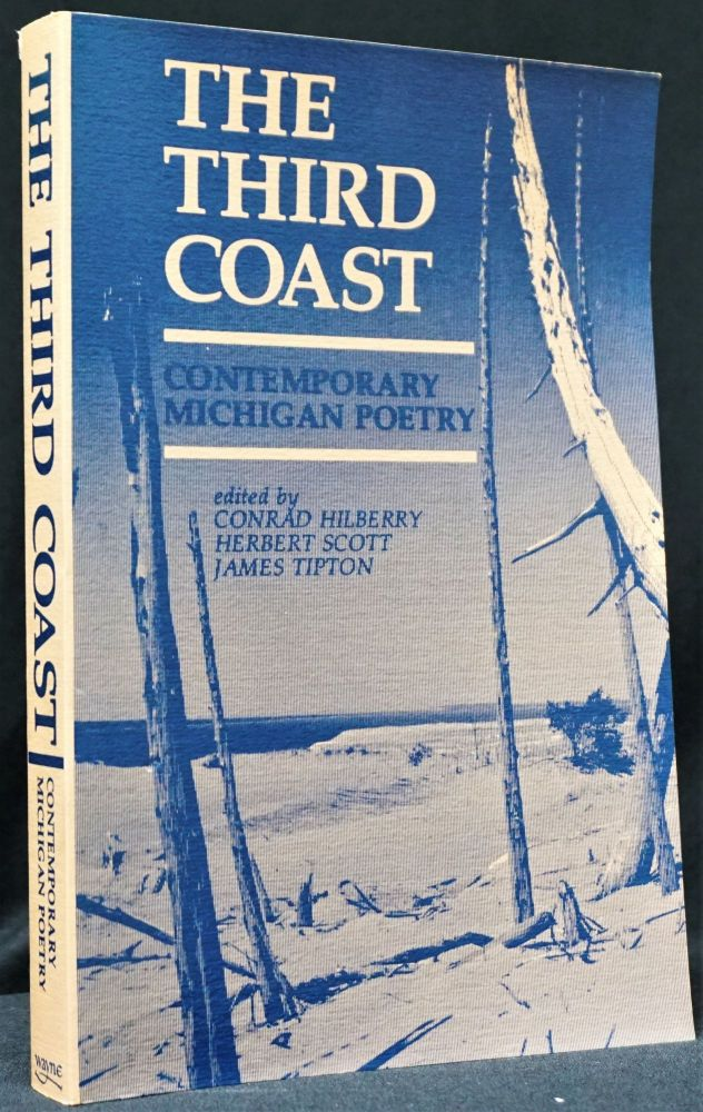 The Third Coast: Contemporary Michigan Poetry. Michael Delp, Stuart Dybeck, Dan Gerber, Donald...