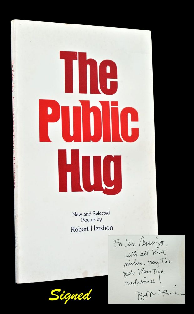 The Public Hug: New and Selected Poems. Robert Hershon