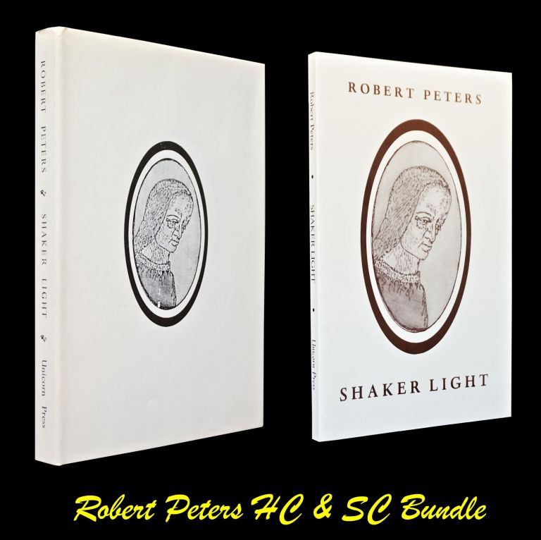 Shaker Light (First Hardcover & Softcover Editions). Robert Peters.