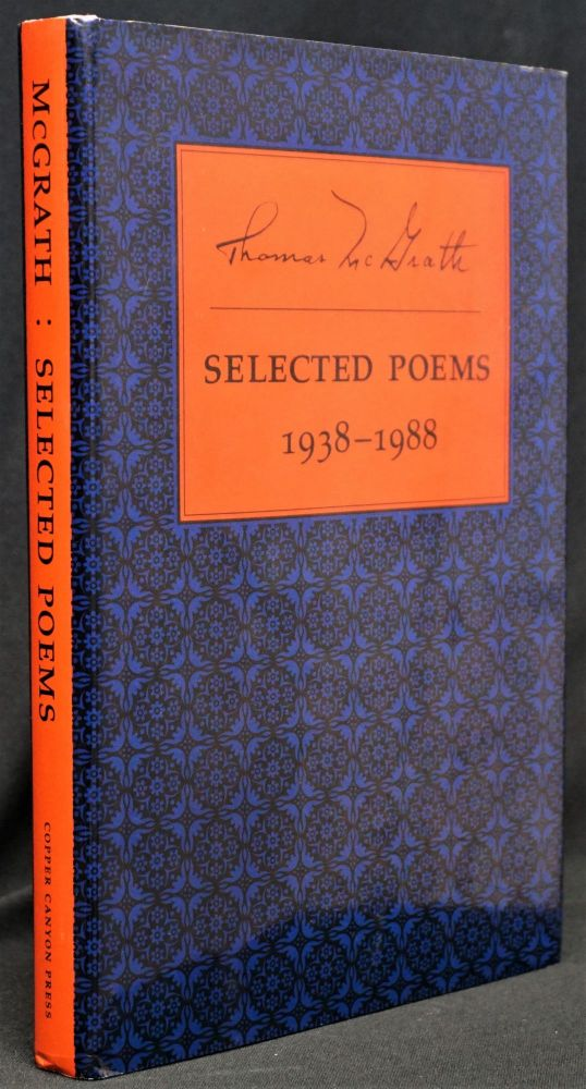 Selected Poems 1938-1988. Thomas McGrath
