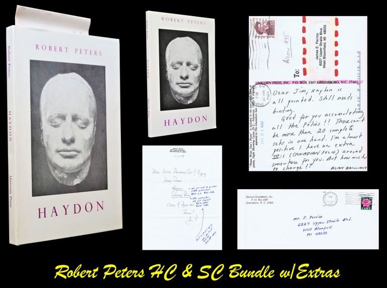 Haydon: An Artist's Life (First Hardcover & Softcover Editions) with: Ephemera. Robert Peters