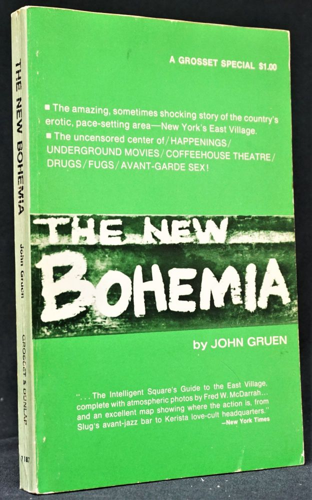 The New Bohemia: The Combine Generation. W. H. Auden, Ted Berrigan, Joe Brainard, Allen Ginsberg, Fred McDarrah, Frank O'Hara, Ed Sanders, Andy Warhol.
