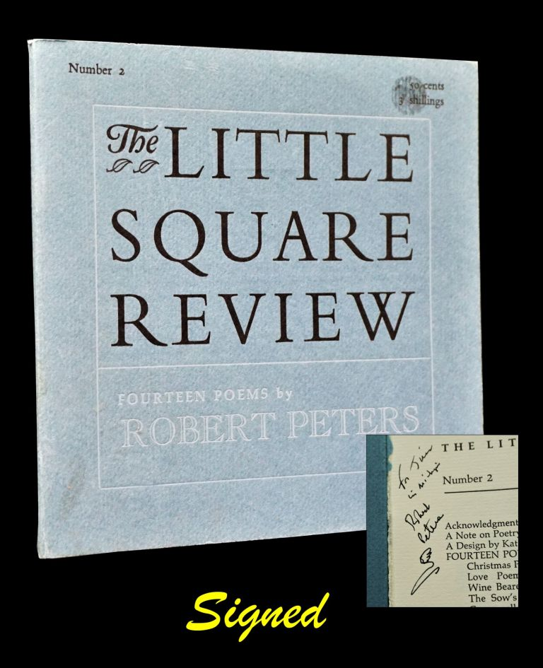 The Little Square Review Number 2: Fourteen Poems by Robert Peters. Robert Peters.