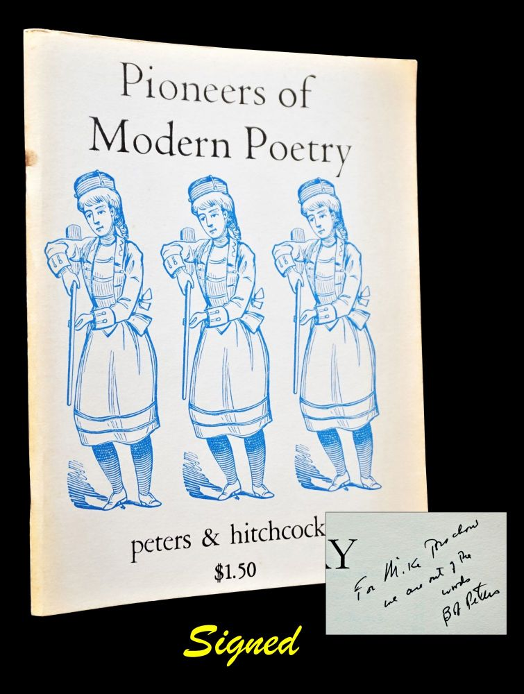 Pioneers of Modern Poetry. Robert Peters, George Hitchcock