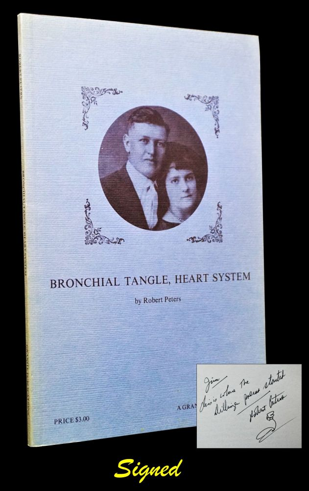 Bronchial Tangle, Heart System. Robert Peters