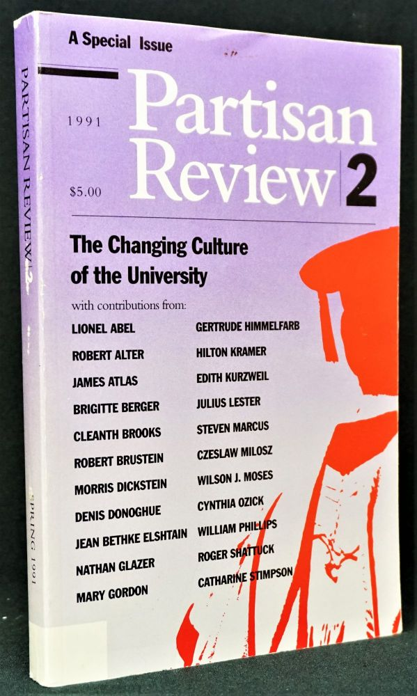 Partisan Review, Vol. LVIII, No. 2, 1991. William Phillips, James Atlas, Morris Dickstein, Nathan Glazer, Edith Kurzweil, Hilton Kramer, Czeslaw Milosz, Roger Shattuck.