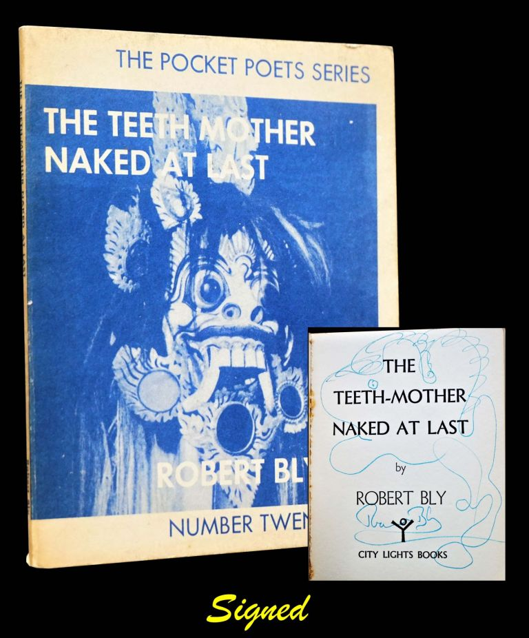 The Teeth-Mother Naked At Last. Robert Bly
