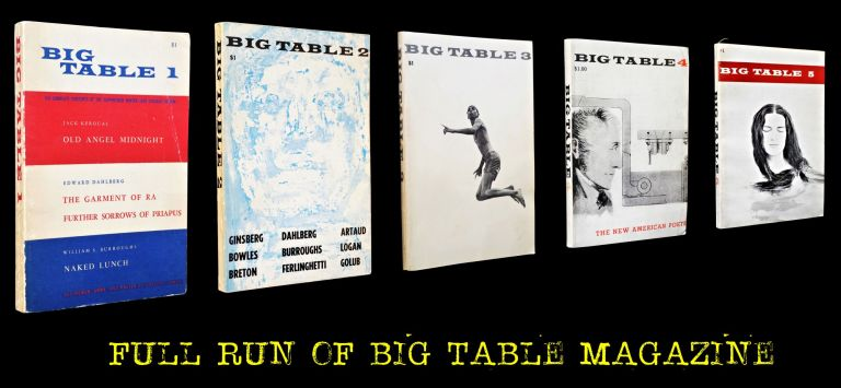 Big Table, Numbers 1-5. Paul Carroll, Irving Rosenthal, Alan Ansen, John Ashbery, Andre Breton,...