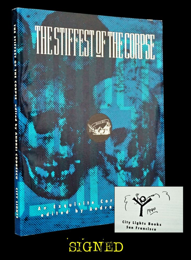 The Stiffest of the Corpse: An Exquisite Corpse Reader. Andrei Codrescu, John Bennett, Ted...