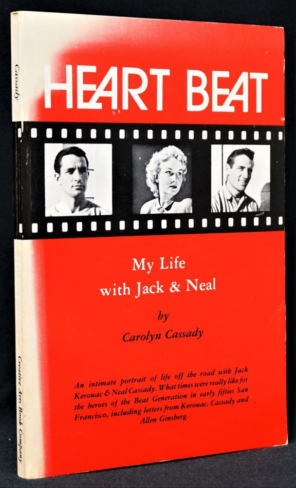 Heart Beat: My Life with Jack & Neal. Carolyn Cassady