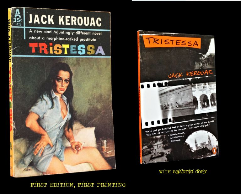 Tristessa (Two Editions). Jack Kerouac