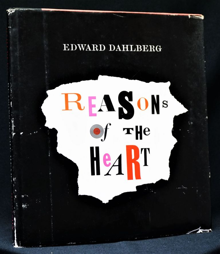 Reasons of the Heart. Edward Dahlberg