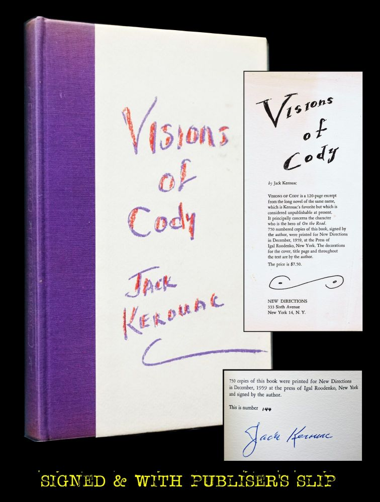 Excerpts from Visions of Cody. Jack Kerouac