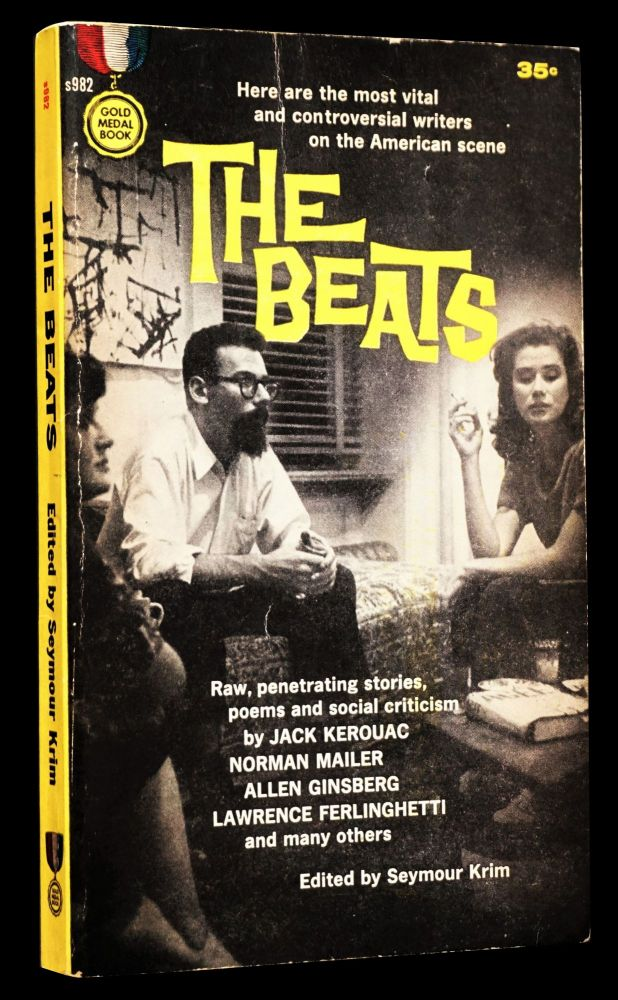 The Beats. Seymour Krim, William S. Burroughs, Gregory Corso, Lawrence Ferlinghetti, Allen Ginsberg, John Clellon Holmes, Jack Kerouac, Gary Snyder.