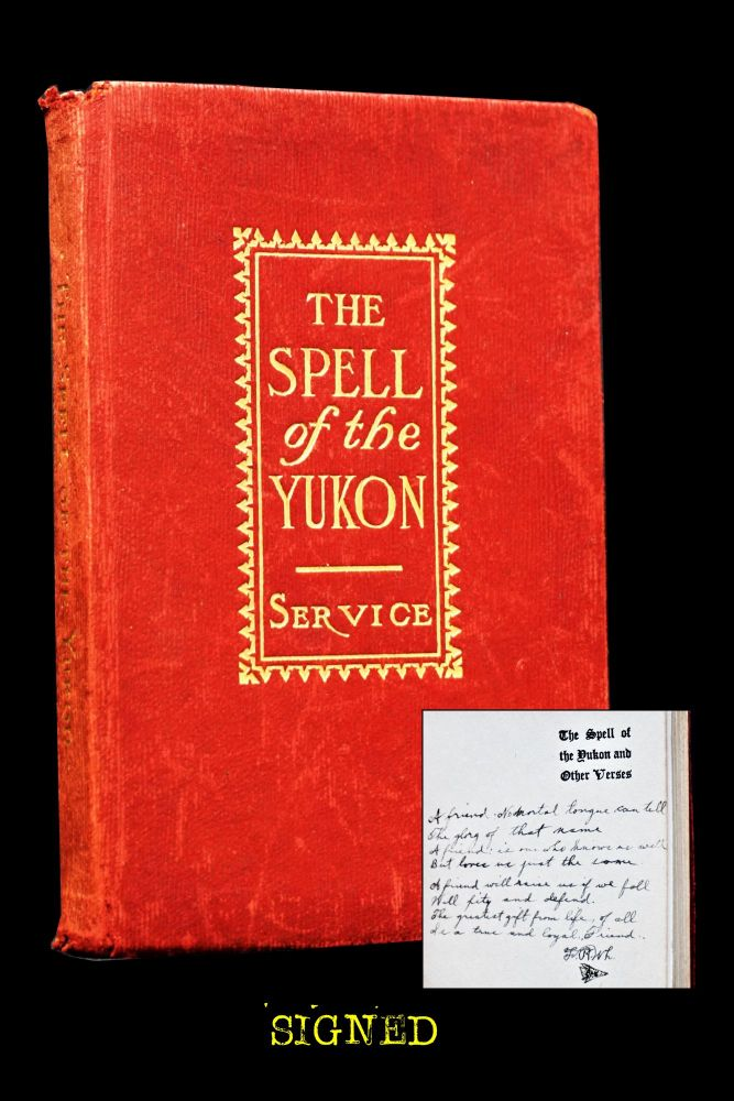 The Spell of the Yukon and Other Verses. Robert W. Service.