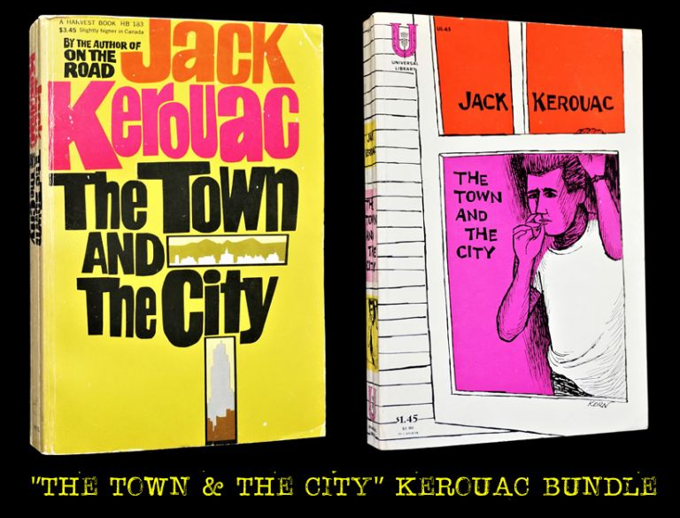 The Town and the City (Two Softcover Editions). Jack Kerouac