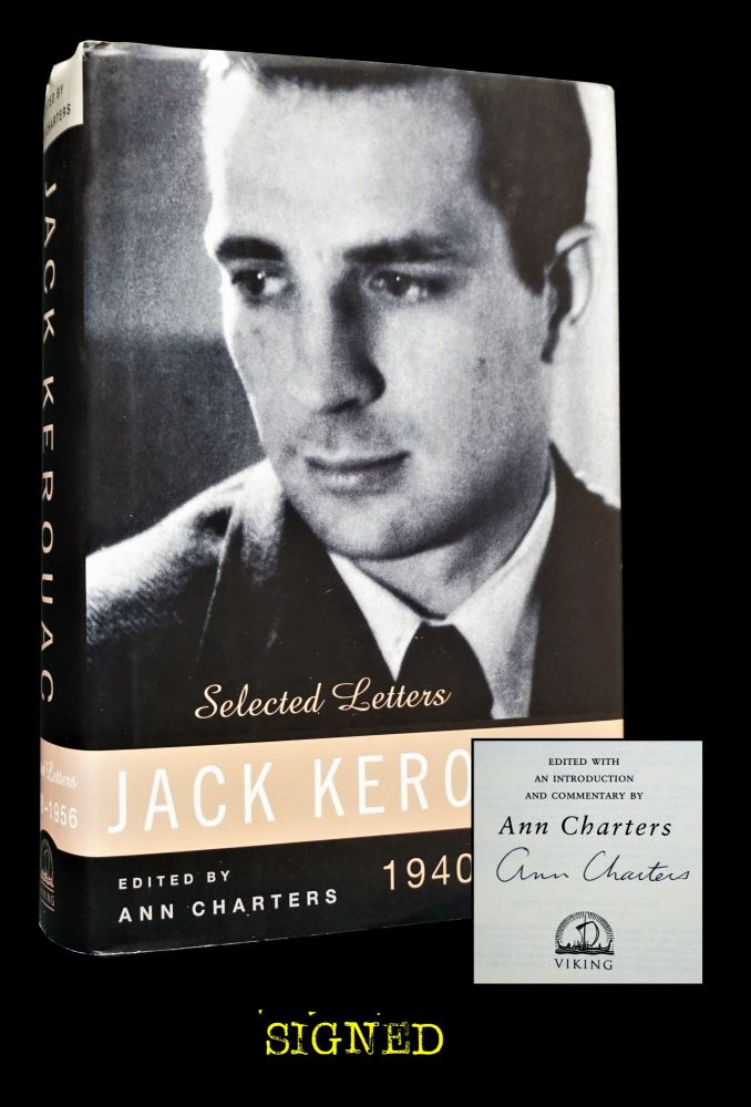 Jack Kerouac: Selected Letters (Edited by Ann Charters). Jack Kerouac