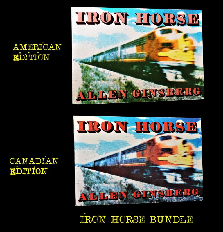 Iron Horse (First Canadian & USA Editions). Allen Ginsberg
