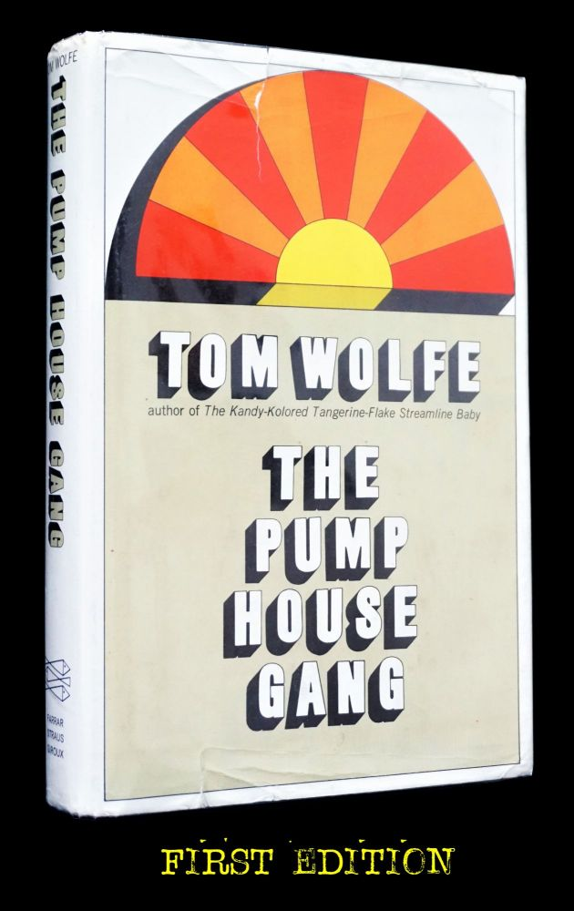 The Pump House Gang. Tom Wolfe