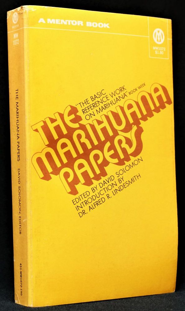 The Marihuana Papers. David Solomon, Paul Bowles, William S. Burroughs, Allen Ginsberg, Timothy...