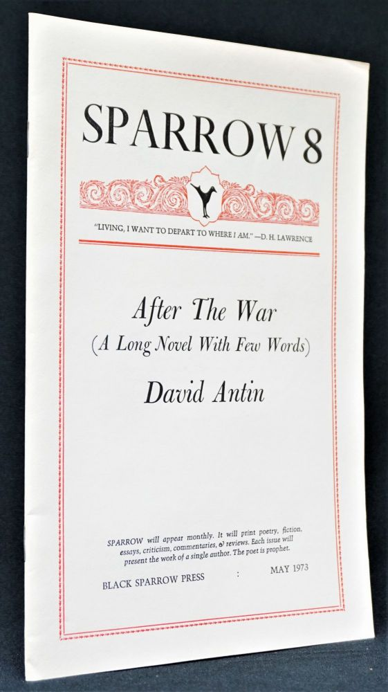 Sparrow 8: After The War (A Long Novel With Few Words). David Antin.