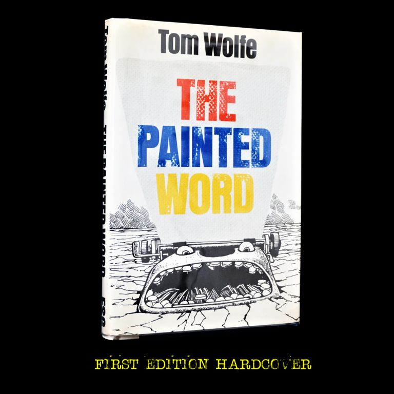 The Painted Word. Tom Wolfe.