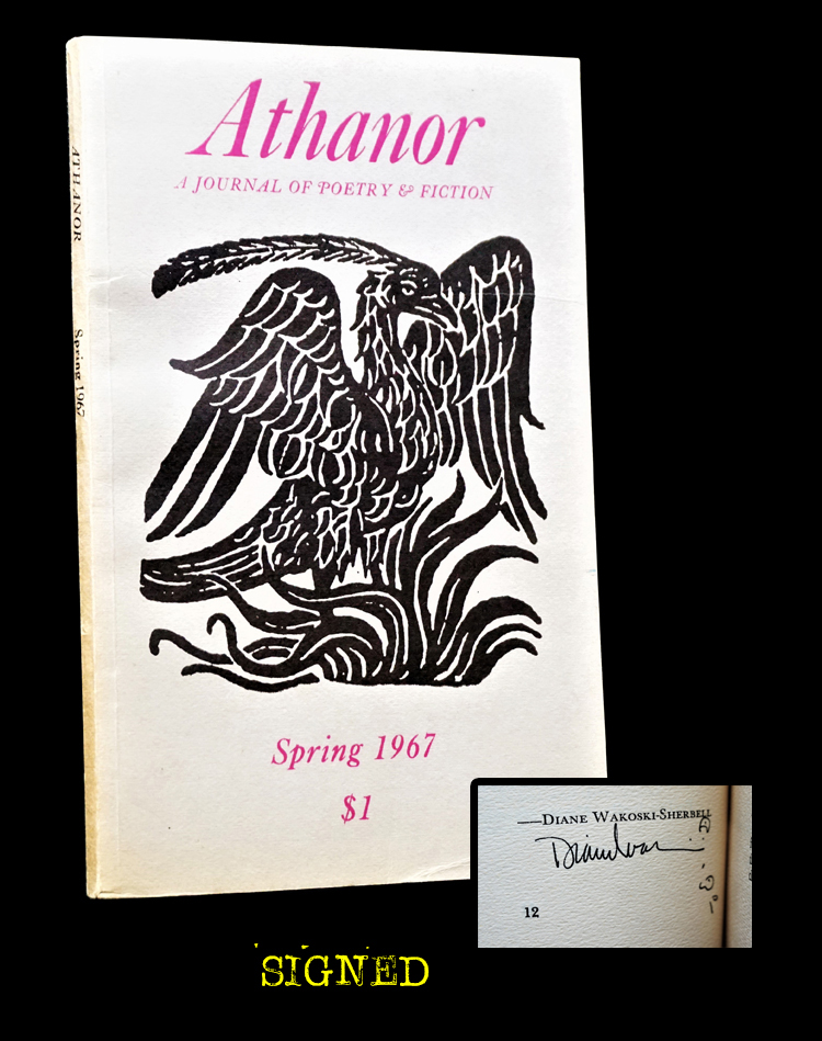 Athanor: A Journal of Poetry & Fiction Vol. I No. 1 (Spring, 1967). Martin S. Mitchell, Robert Bosworth, Mildred B. Cavallo, Patricia Ellsworth, Barbara A. Holland, Paul Johnson, Diane Wakoski.