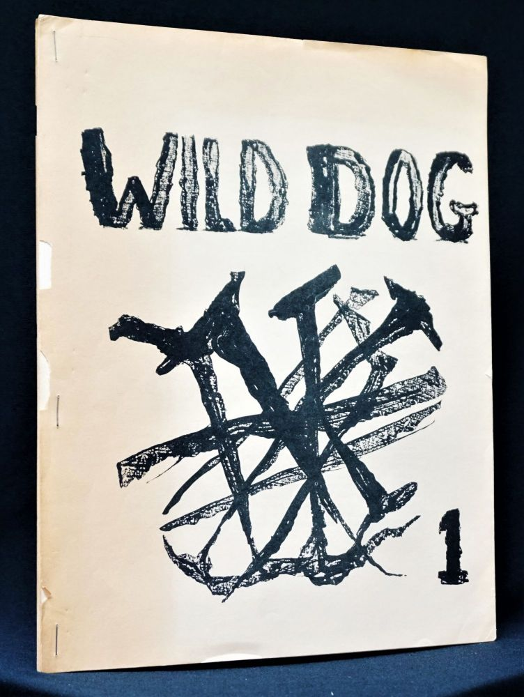 Wild Dog 1. Edward Dorn, Geoffrey Dunbar, John Hoopes, Robert Kelly, Douglas Woolf