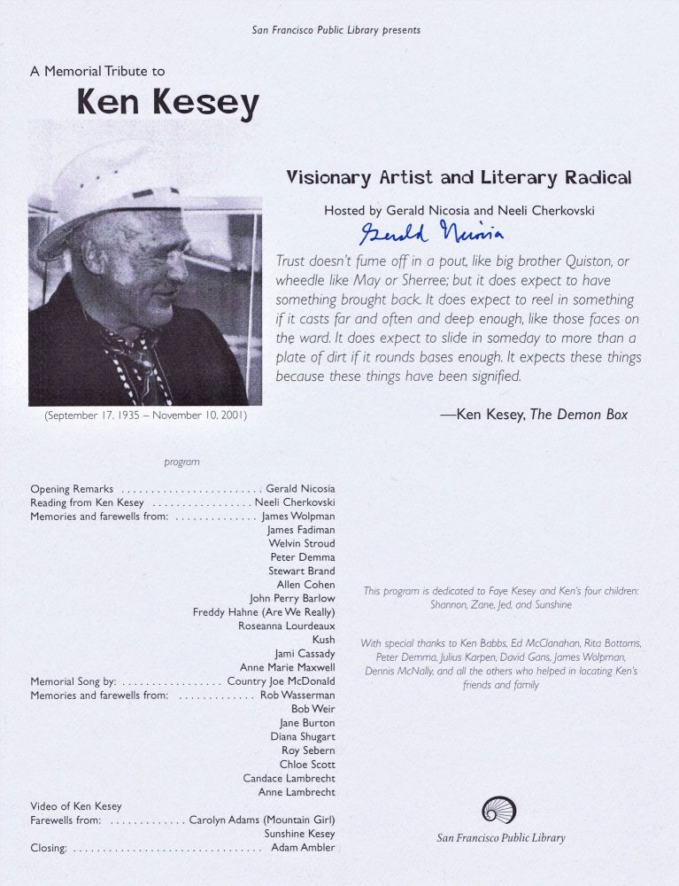 San Francisco Public Library presents: A Memorial Tribute to Ken Kesey Program. Ken Kesey, Gerald Nicosia, Neeli Cherkovski.