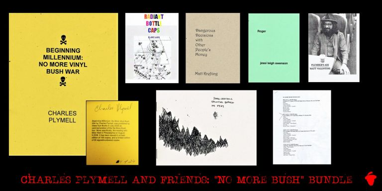 """No More Bush"" Tour Chapbooks & Ephemera Collection. Charles Plymell"