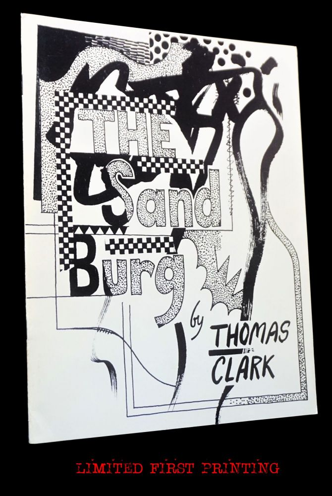 The Sand Burg: Poems by Thomas Clark. Tom Clark