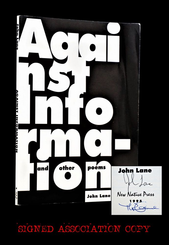 Against Information and Other Poems. John Lane