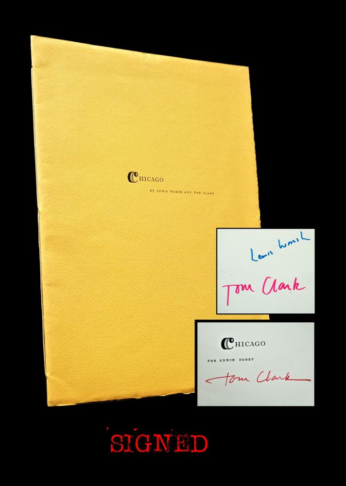 Chicago: For Edwin Denby. Tom Clark, Lewis Warsh