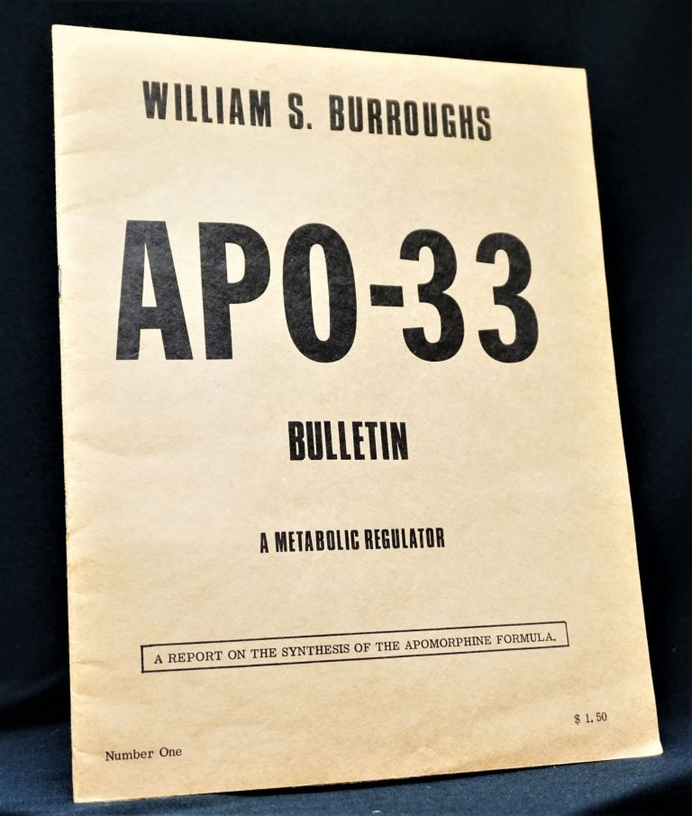 APO-33 Bulletin Number One: A Metabolic Regulator. William S. Burroughs