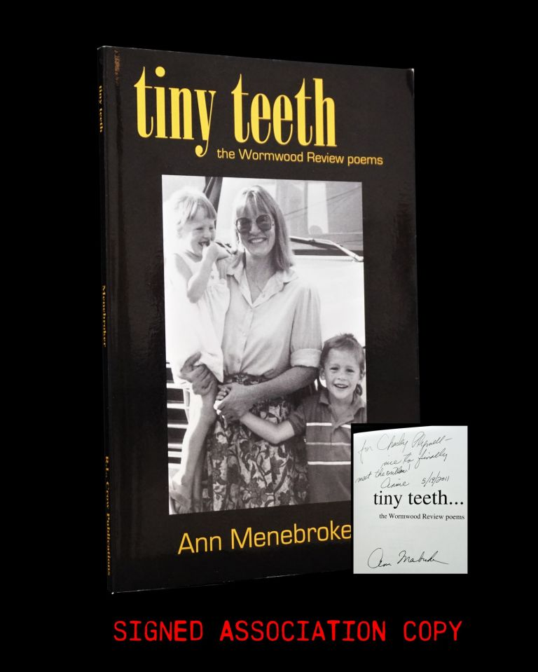Tiny Teeth: The Wormwood Review Poems. Ann Menebroker