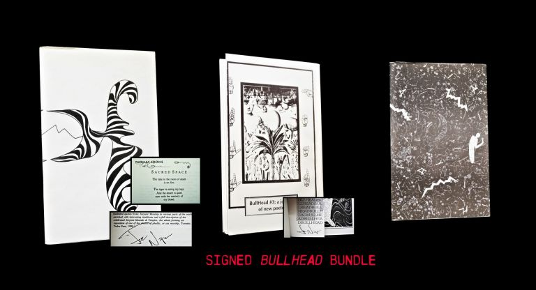 BullHead No. 1 (Winter 1994) with: BullHead No. 2 (Fall 1994) with: BullHead No. 3 (1995). Joe Napora, Antler, Thomas Rain Crowe, Sharon Doubiago, Clayton Eshleman, Robert Peters, Larry Smith.