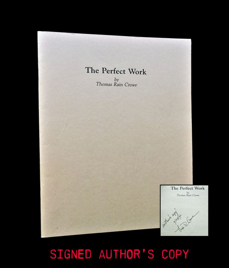 The Perfect Work. Thomas Rain Crowe.