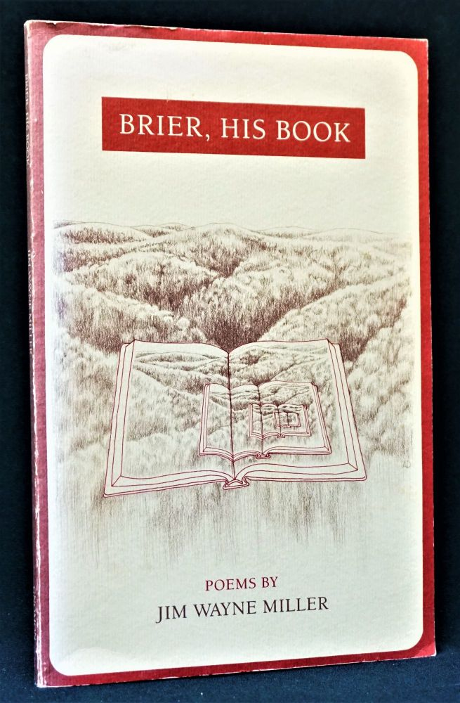 Brier, His Book: Poems by Jim Wayne Miller. Jim Wayne Miller