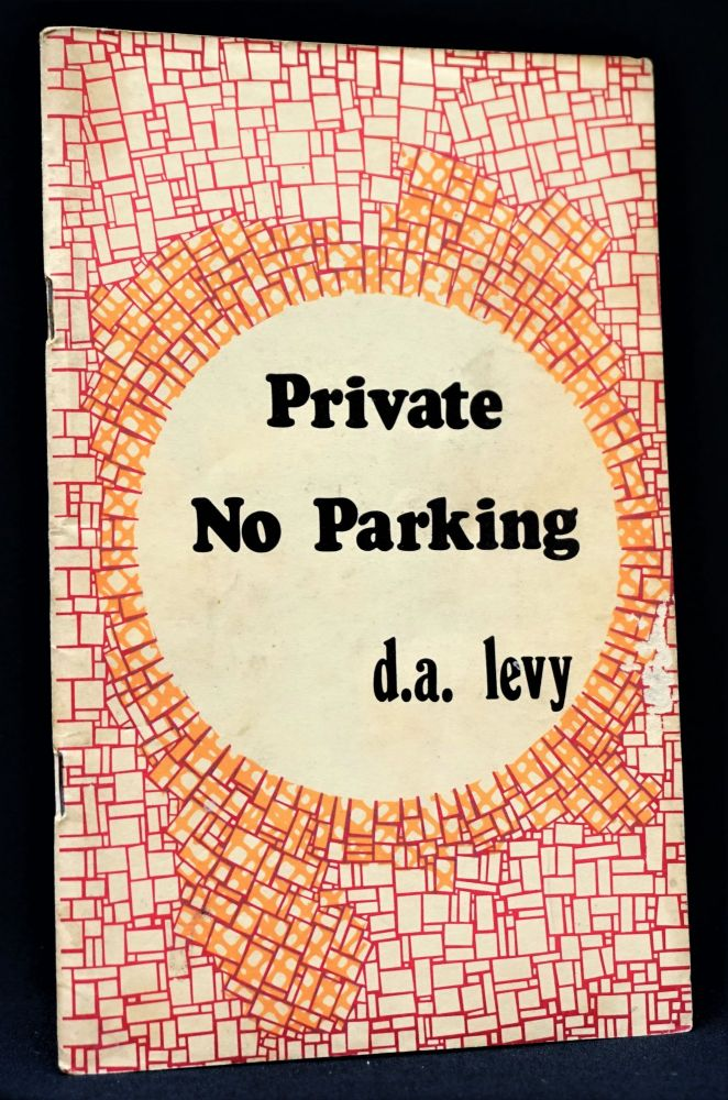 Private No Parking. d a. levy