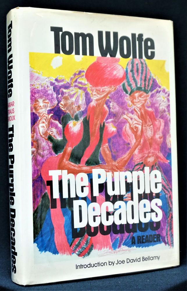 The Purple Decades: A Reader. Tom Wolfe.
