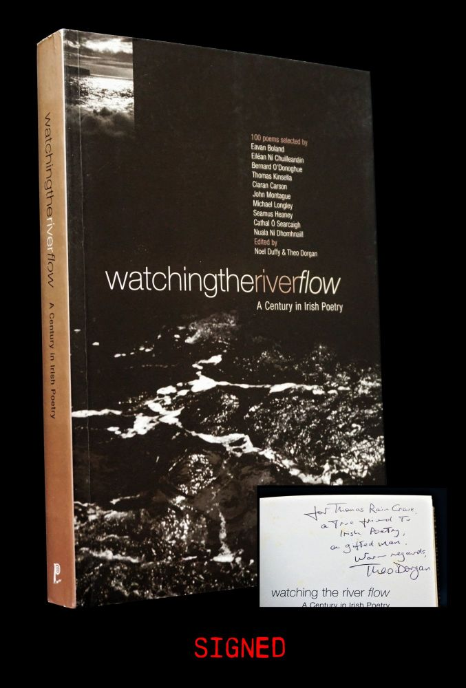 Watching the River Flow: A Century in Irish Poetry. Theo Dorgan, Noel Duffy, Samuel Beckett,...