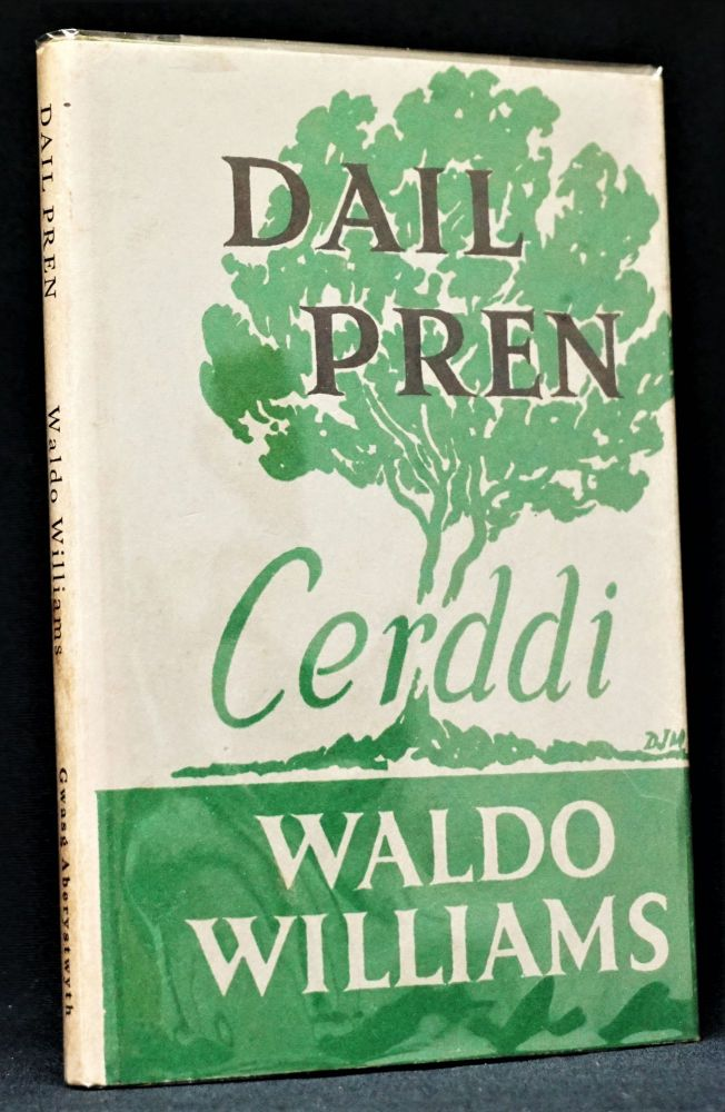 Dail Pren with: Ephemera. Waldo Williams.