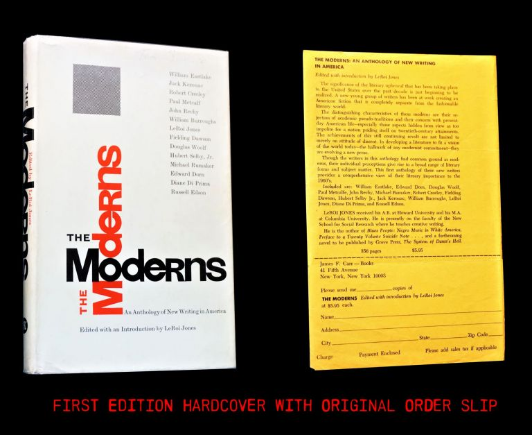 The Moderns: An Anthology of New Writing in America with: Ephemera. Leroi Jones, William S....